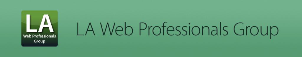 LA Web Professionals Group