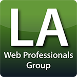 LA Web Professionals Group | Los Angeles Web Designers | LA Adobe Web User Group - Photoshop, Dreamweaver, Illustrator, WordPress, CSS, HTML5, SEO, Social Media Marketing - Meetup