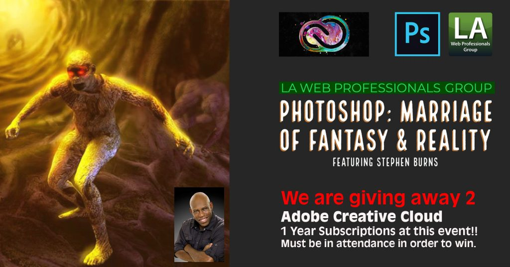 Photoshop: Marriage of Fantasy & Reality featuring Stephen Burns We are giving away 2 Adobe Creative Cloud Subscriptions!!!